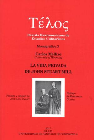 LA VIDA PRIVADA DE JOHN STUART MILL
