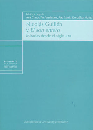 NICOLAS GUILLEN Y EL SON ENTERO
