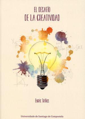 EL DESAFIO DE LA CREATIVIDAD