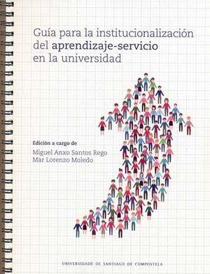 GUIA PARA LA INSTITUCIONALIZACION DEL APRENDIZAJE-SERVICIO EN LA UNIVERSIDAD