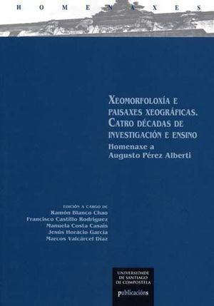XEOMORFOLOXIA E PAISAXES XEOGRAFICAS. CATRO DECADAS DE INVESTIGACION