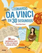 LEONARDO DA VINCI EN 30 SEGUNDOS