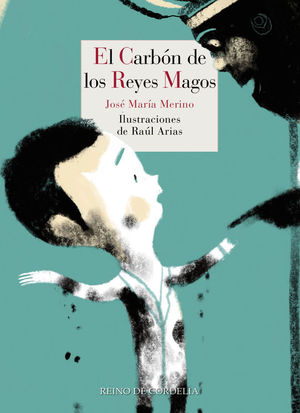 EL CARBÓN DE LOS REYES MAGOS
