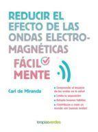 REDUCIR EL EFECTO DE LAS ONDAS ELECTROMAGNÉTICAS FÁCILMENTE