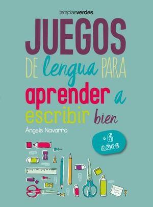 JUEGOS DE LENGUA PARA APRENDER A ESCRIBIR BIEN +6 AÑOS