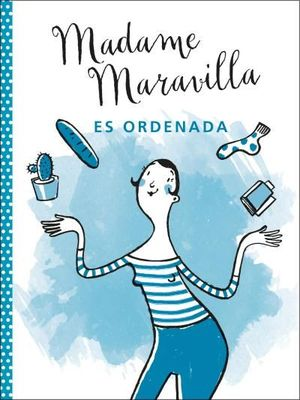 MADAME MARAVILLA ES ORDENADA