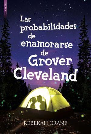 LAS PROBABILIDADES DE ENAMORARSE DE GROVER CLEVELAND