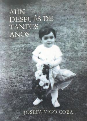 AÚN DESPUÉS DE TANTOS AÑOS