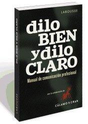 DILO BIEN Y DILO CLARO