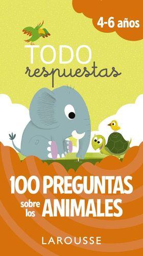TODO RESPUESTAS 4-6 AÑOS. 100 PREGUNTAS SOBRE LOS ANIMALES