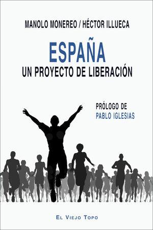 ESPAÑA. UN PROYECTO DE LIBERACION