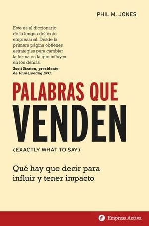 PALABRAS QUE VENDEN (EXACTLY WHAT TO SAY)