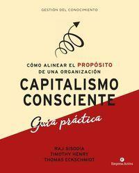 CAPITALISMO CONSCIENTE. GU¡A PRÁCTICA