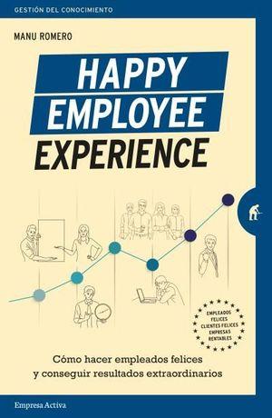 HAPPY EMPLOYEE EXPERIENCE