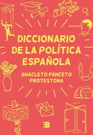 DICCIONARIO DE LA POLITICA ESPAÑOLA