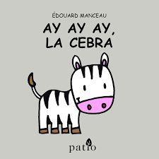 AY AY AY, LA CEBRA