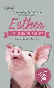 ESTHER: UNA CERDITA MARAVILLOSA