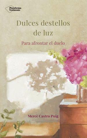 DULCES DESTELLOS DE LUZ