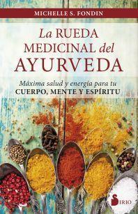 LA RUEDA MEDICINAL DEL AYURVEDA