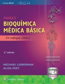BIOQUÍMICA MÉDICA BÁSICA. MARKS: UN ENFOQUE CLÍNICO