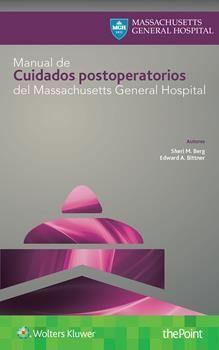 MANUAL DE CUIDADOS POSTOPERATORIOS DEL MASSACHUSETTS GENERAL HOSPITAL