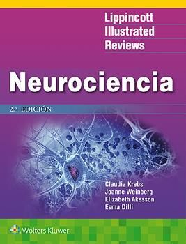NEUROCIENCIA. LIPPINCOTT ILLUSTRATED REVIEWS