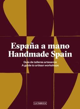 ESPAÑA A MANO/HANDMADE SPAIN
