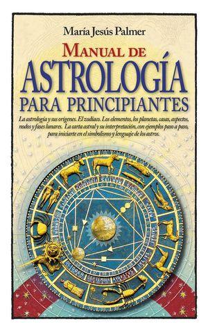 MANUAL DE ASTROLOGIA PARA PRINCIPIANTES