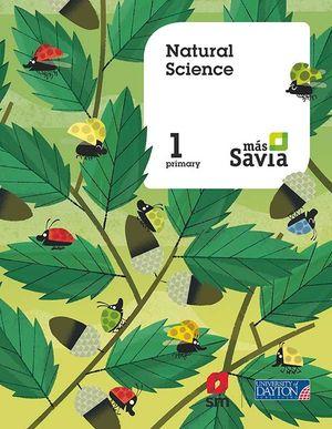 NATURAL SCIENCE. 1 PRIMARY. MÁS SAVIA. PUPIL'S BOOK