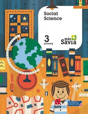 SOCIAL SCIENCE. 3 PRIMARY. MÁS SAVIA. PUPIL'S BOOK