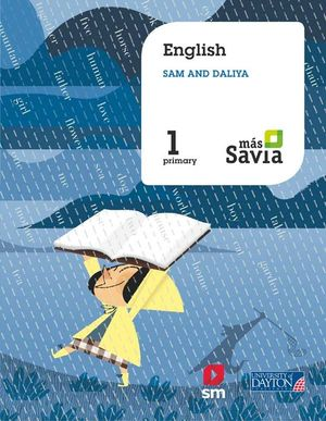 ENGLISH. SAM AND DALIYA. 1 PRIMARY. MÁS SAVIA