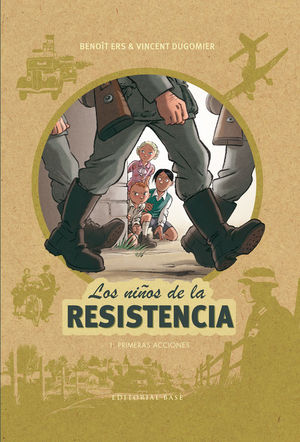 NIÑOS RESISTENCIA, 1 PRIMERAS ACCIONES