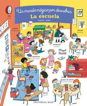 UN MUNDO MÁGICO POR DESCUBRIR: LA ESCUELA (ESPAÑOL/INGLES)