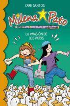MILENA PATO 4. LA INVASIÓN DE LOS PATOS