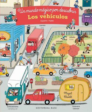 UN MUNDO MAGICO POR DESCUBRIR: LOS VEHICULOS (ESP/ ENG)
