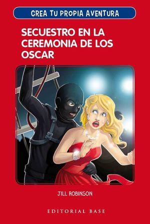 SECUESTRO EN CEREMONIA DE LOS OSCAR