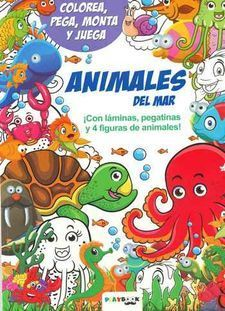 ANIMALES DEL MAR. COLOREA, PEGA, MONTA Y JUEGA