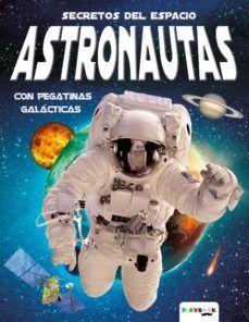 SECRETOS DEL ESPACIO ASTRONAUTAS