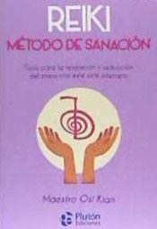 REIKI. METODO DE SANACION
