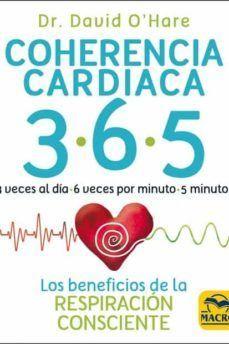 COHERENCIA CARDIACA 3.6.5. LOS BENEFICIOS DE LA RESPIRACION CONSCIENTE