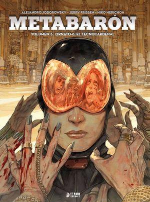 METABARÓN VOLUMEN 3: ORNATO-8, EL TECNOCARDENAL