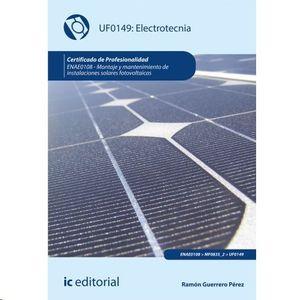 ELECTROTECNIA. ENAE0108 - MONTAJE Y MANTENIMIENTO DE INSTALACIONES SOLARES FOTOV