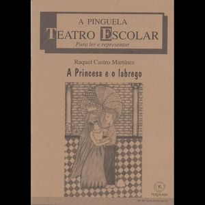 A PINGUELA Nº97: A PRINCESA E O LABREGO