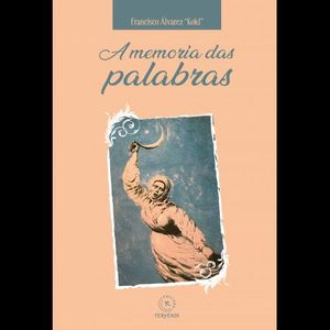 A MEMORIA DAS PALABRAS