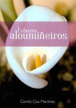 ESBOZOS ALOUMIÑEIROS