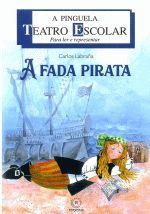 A PINGUELA Nº 100: A FADA PIRATA