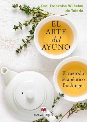EL ARTE DEL AYUNO - EL METODO BUCHINGER