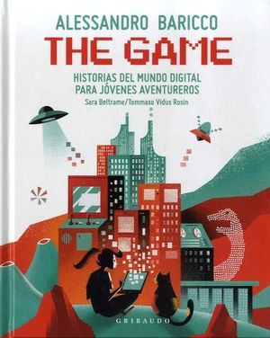 THE GAME. HISTORIAS DEL MUNDO DIGITAL PARA JOVENES AVENTUREROS