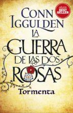 LA GUERRA DE LAS DOS ROSAS. TORMENTA