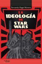 IDEOLOGIA DE STAR WARS